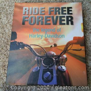 Ride Free Forever The Legend of Harley Davidson