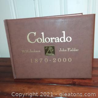 Colorado 1870-2000(Book)  By W.H. Jackson and John Fielder