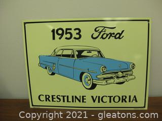 Metal Decor Sign From Ad for 1953 Ford Crestline Victoria