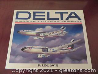 """""""Delta: The Illustrated History of a Major U.S. Airline and the People Who Made It"""" Book (A)"""