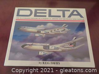 """""""Delta The Illustrated History of a Major U.S. Airline and The People Who Made It"""" Book (B)"""