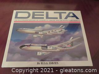 """""""Delta: The Illustrated History of a Major U.S. Airline and the People Who Made It"""" (C)"""