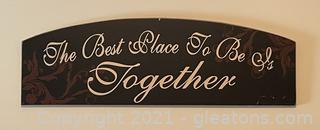"""Wooden Wall Decor """"The best place to be is together"""""""