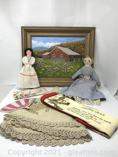 Farmhouse Painting Textiles and Dolls Lot