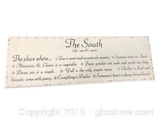 "Sign ""The South"" Cute Sign In A Soft Yellow"